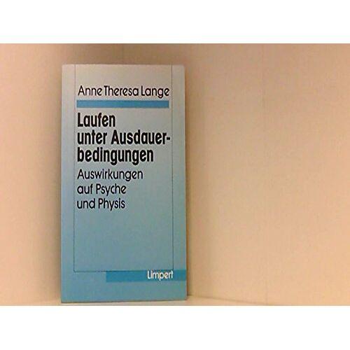 Lange, Anne Theresa - Laufen unter Ausdauerbedingungen: Auswirkungen auf Psyche und Physis - Preis vom 09.06.2021 04:47:15 h