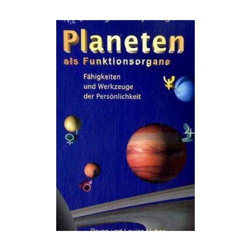 Bruno Huber - Planeten als Funktionsorgane - Preis vom 12.06.2021 04:48:00 h
