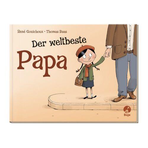 René Gouichoux - Der weltbeste Papa - Preis vom 21.06.2021 04:48:19 h