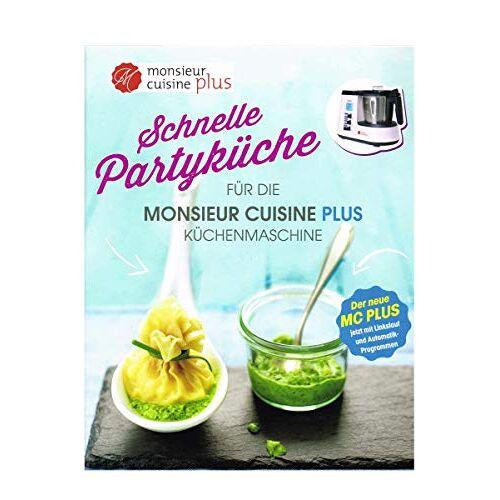 Redaktion: Suanne Gärtner - Kochbuch Exklusiv für Küchenmaschine Monsieur Cuisine Plus Partyküche - Preis vom 02.10.2021 05:02:14 h