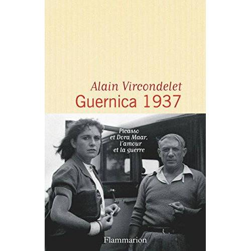 Alain Vircondelet - Guernica : 1937 - Preis vom 23.09.2021 04:56:55 h