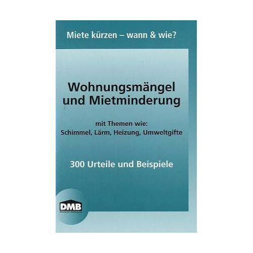 Deutscher Mieterbund - Wohnungsmängel und Mietminderung - Preis vom 22.06.2021 04:48:15 h