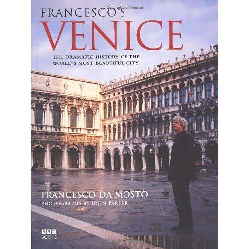 Francesco Da Mosto - Francesco's Venice - Preis vom 18.06.2021 04:47:54 h