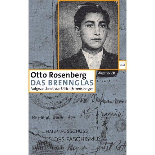 Otto Rosenberg - Das Brennglas - Aufgezeichnet von Ulrich Enzensberger - Preis vom 12.06.2021 04:48:00 h