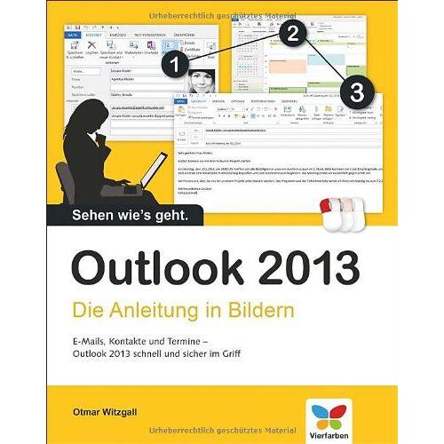 Otmar Witzgall - Outlook 2013: Die Anleitung in Bildern - Preis vom 09.06.2021 04:47:15 h