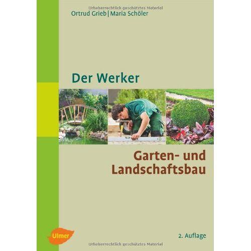 Ortrud Grieb - Der Werker. Garten- und Landschaftsbau - Preis vom 20.06.2021 04:47:58 h