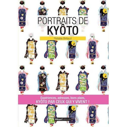 Rafaele Brillaud - Portraits de Kyoto - Preis vom 11.06.2021 04:46:58 h