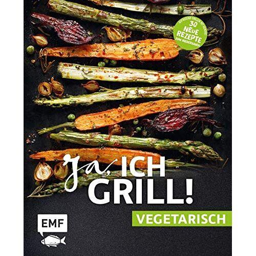 - Ja, ich grill! – vegetarisch – 30 neue Rezepte zum Niederknien: Aufregend grillen mit Gemüse! - Preis vom 15.06.2021 04:47:52 h
