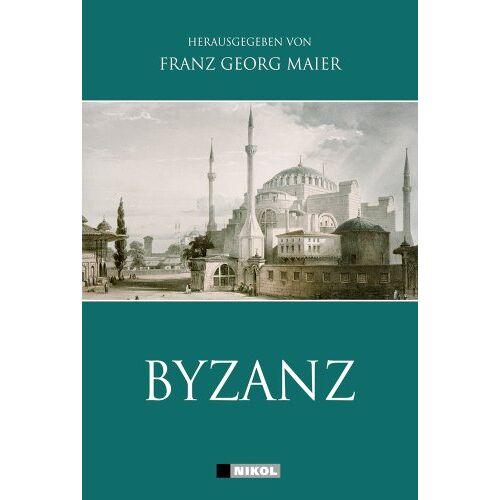 Maier, Franz Georg - Byzanz - Preis vom 19.06.2021 04:48:54 h