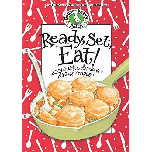 Gooseberry Patch - Ready, Set, Eat! Cookbook (Gooseberry Patch) - Preis vom 17.06.2021 04:48:08 h