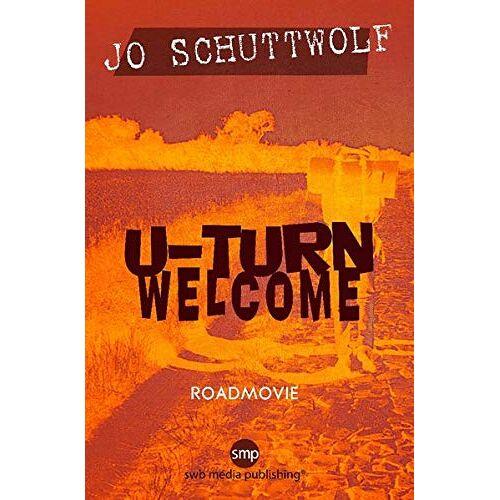 Jo Schuttwolf - U-Turn Welcome - Preis vom 14.06.2021 04:47:09 h