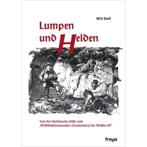 Willi Senft - Lumpen und Helden - Preis vom 19.06.2021 04:48:54 h