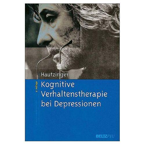 Martin Hautzinger - Kognitive Verhaltenstherapie bei Depressionen - Preis vom 19.06.2021 04:48:54 h