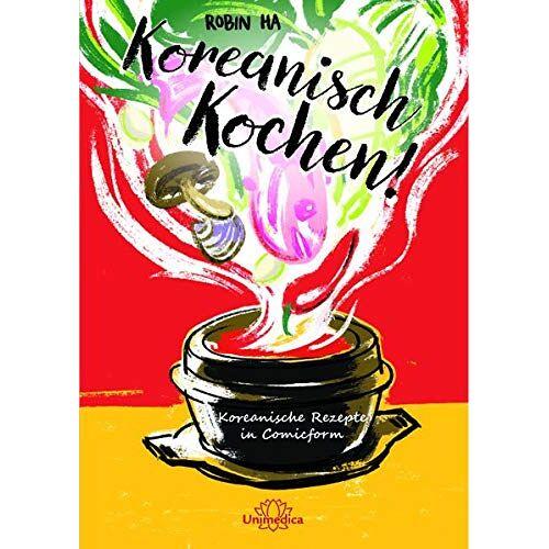 Robin Ha - Koreanisch Kochen!: Koreanische Rezepte in Comicform - Preis vom 03.08.2021 04:50:31 h