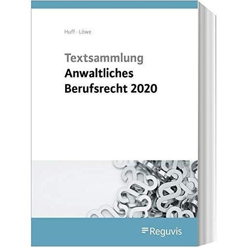 Martin Huff - Textsammlung anwaltliches Berufsrecht - Preis vom 17.06.2021 04:48:08 h