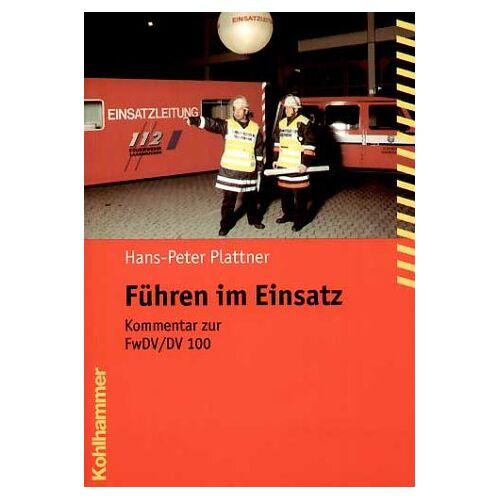 Hans-Peter Plattner - Führen im Einsatz - Preis vom 18.05.2021 04:45:01 h