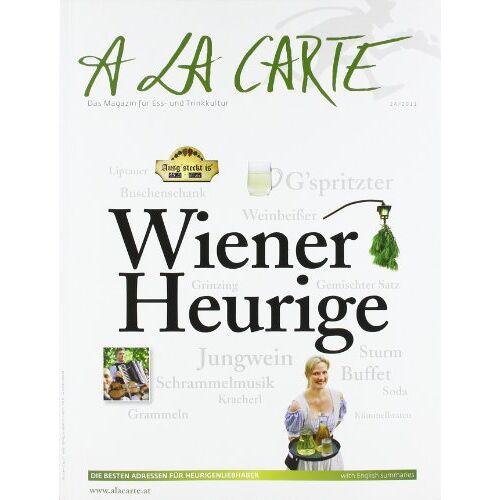 Edition A la Carte - Wiener Heurige à la Carte: À la Carte Bookazine. Das Maga'zin für Ess- und Trinkkultur - Preis vom 25.07.2021 04:48:18 h
