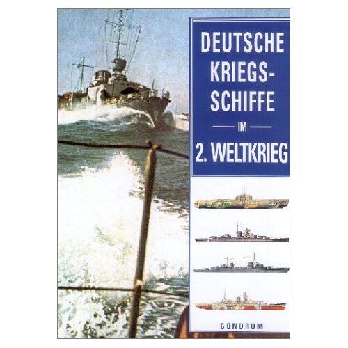 Robert Jackson - Deutsche Kriegsschiffe im 2. Weltkrieg - Preis vom 18.06.2021 04:47:54 h
