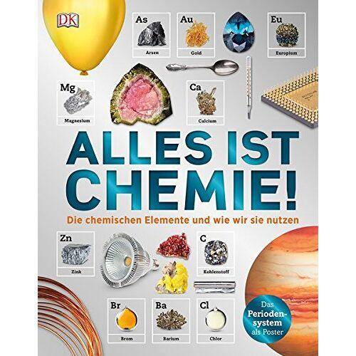 - Alles ist Chemie!: Die chemischen Elemente und wie wir sie nutzen - Preis vom 12.06.2021 04:48:00 h