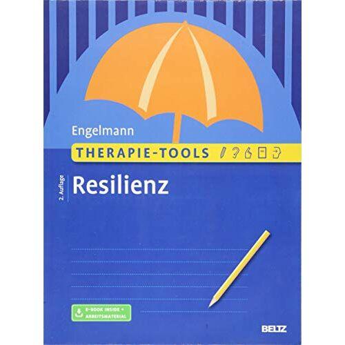 Bea Engelmann - Therapie-Tools Resilienz: Mit E-Book inside und Arbeitsmaterial - Preis vom 17.09.2021 04:57:06 h