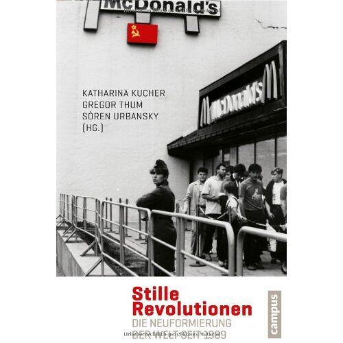 Katharina Kucher - Stille Revolutionen: Die Neuformierung der Welt seit 1989 - Preis vom 22.06.2021 04:48:15 h