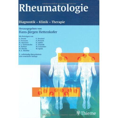 Hans-Jürgen Hettenkofer - Rheumatologie: Diagnostik, Klinik, Therapie - Preis vom 30.07.2021 04:46:10 h
