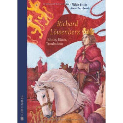 Birgit Fricke - Richard Löwenherz: König, Ritter, Troubadour - Preis vom 02.08.2021 04:48:42 h
