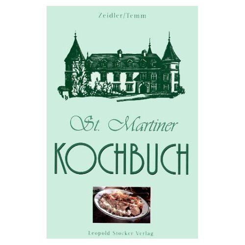 Emilie Zeidler - St. Martiner Kochbuch - Preis vom 18.05.2021 04:45:01 h