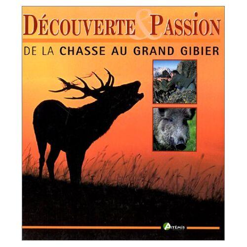 Dominique Delannoy - Découverte & passion de la chasse au grand gibier - Preis vom 15.06.2021 04:47:52 h