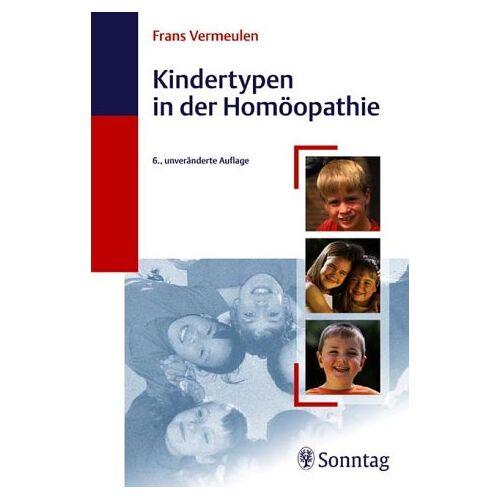 Frans Vermeulen - Kindertypen in der Homöopathie - Preis vom 13.06.2021 04:45:58 h