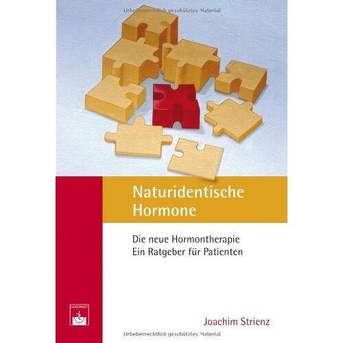 Joachim Strienz - Naturidentische Hormone: Die neue Hormontherapie. Ein Ratgeber für Patienten - Preis vom 23.09.2021 04:56:55 h