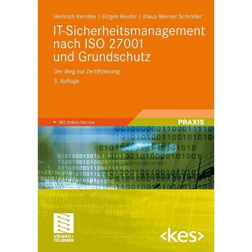 Heinrich Kersten - IT-Sicherheitsmanagement nach ISO 27001 und Grundschutz: Der Weg zur Zertifizierung (Edition kes) - Preis vom 15.06.2021 04:47:52 h