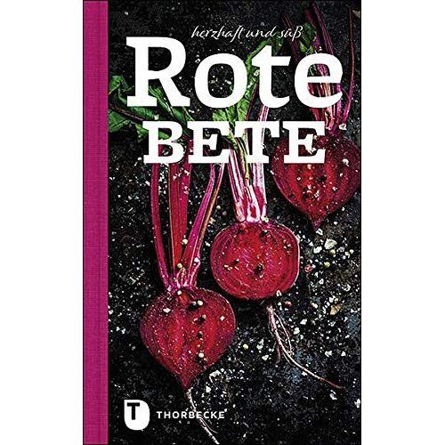 - Rote Bete: Herzhaft und süß - Preis vom 09.06.2021 04:47:15 h