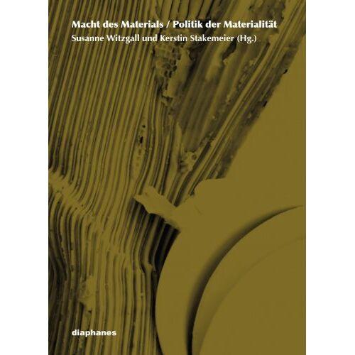 Susanne Witzgall - Macht des Materials - Politik der Materialität - Preis vom 09.06.2021 04:47:15 h