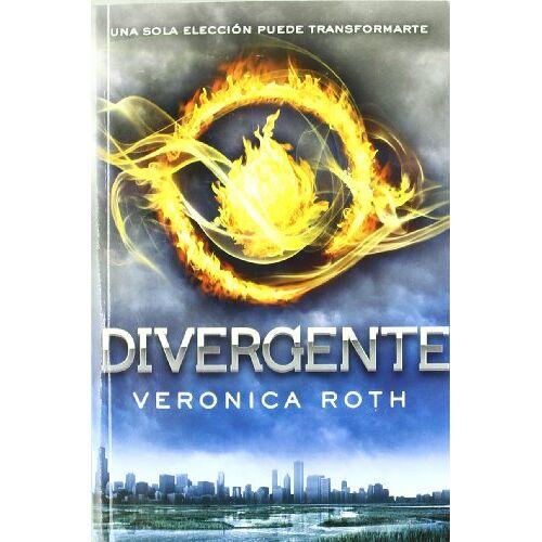 Veronica Roth - Divergente (FICCIÓN YA) - Preis vom 23.10.2021 04:56:07 h