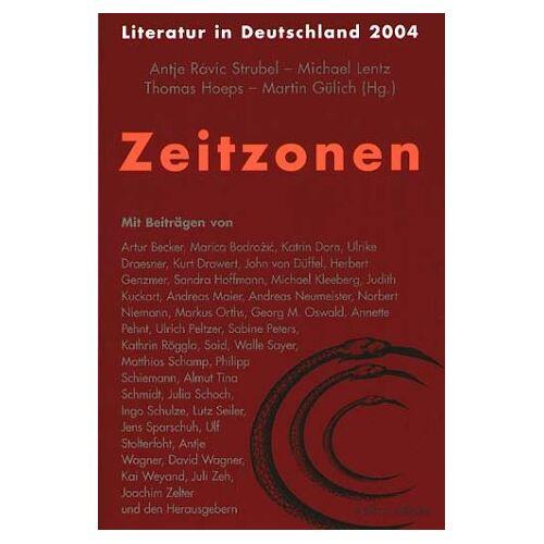 Antje Strubel - Zeitzonen. Literatur in Deutschland 2004 - Preis vom 09.06.2021 04:47:15 h