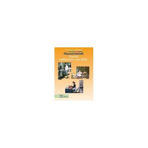 Schlieper, Cornelia A. - Hauswirtschaft braucht Helferinnen und Helfer - Preis vom 09.06.2021 04:47:15 h