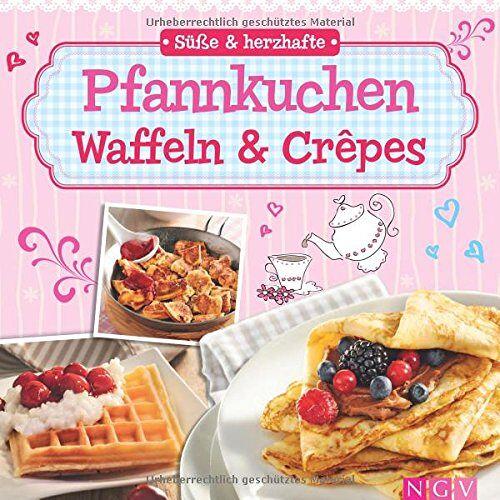 - Süße & herzhafte Pfannkuchen, Waffeln & Crêpes - Preis vom 17.06.2021 04:48:08 h
