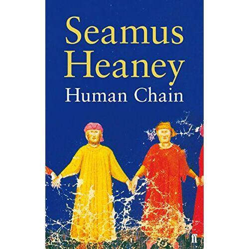 Seamus Heaney - Human Chain - Preis vom 18.06.2021 04:47:54 h
