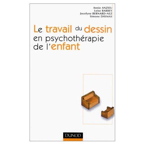 Annie Anzieu - Le travail du dessin en psychothérapie de l'enfant (Psychotherapies) - Preis vom 24.07.2021 04:46:39 h
