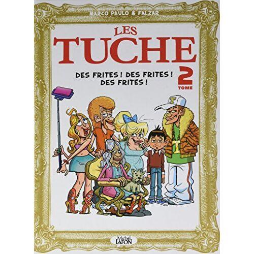 - Les Tuche, Tome 2 : Des frites ! Des frites ! Des frites ! - Preis vom 11.06.2021 04:46:58 h