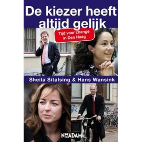 Hans Wansink - De kiezer heeft altijd gelijk / druk 1: Tijd voor change in Den Haag - Preis vom 17.06.2021 04:48:08 h