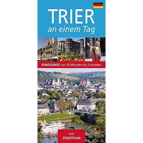- Trier an einem Tag: Stadtführer - Preis vom 23.10.2021 04:56:07 h
