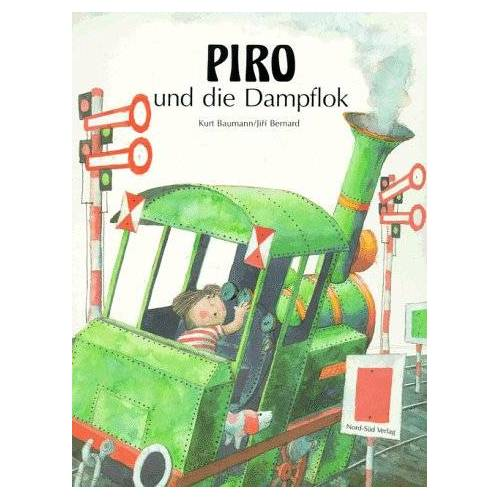 Kurt Baumann - Piro und die Dampflok - Preis vom 09.06.2021 04:47:15 h
