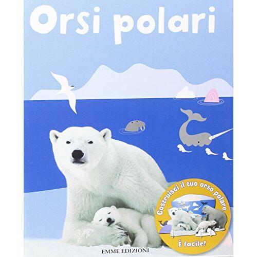 Anton Poitier - Orsi polari. Con gadget - Preis vom 20.06.2021 04:47:58 h