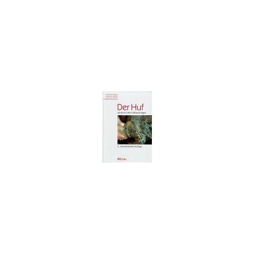 Hermann Ruthe - Der Huf: Lehrbuch des Hufbeschlages - Preis vom 15.06.2021 04:47:52 h