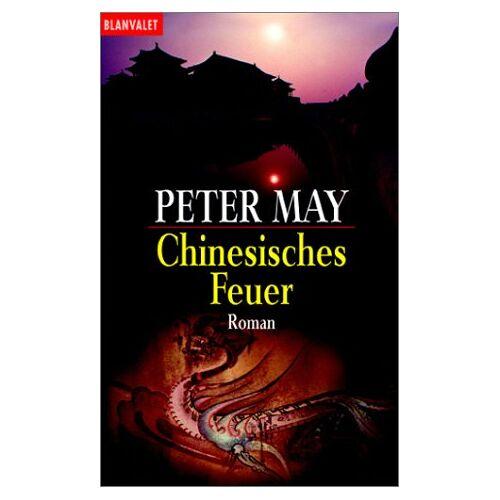 Peter May - Chinesisches Feuer - Preis vom 20.06.2021 04:47:58 h