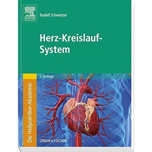 Rudolf Schweitzer - Die Heilpraktiker-Akademie. Herz-Kreislauf-System - Preis vom 17.06.2021 04:48:08 h