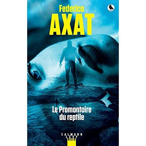 Federico Axat - Le Promontoire du reptile - Preis vom 29.07.2021 04:48:49 h