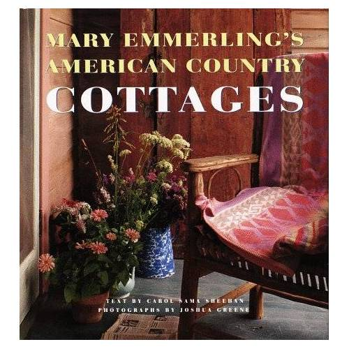 Mary Emmerling - Mary Emmerling's American Country Cottages - Preis vom 13.06.2021 04:45:58 h